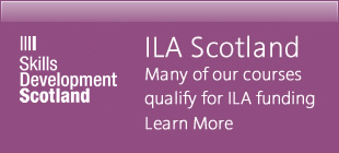 ILA Scotland - Many of our courses qualify for ILA funding Learn More